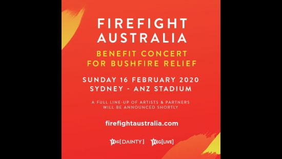 FIREFIGHT AUSTRALIA BENEFIT CONCERT TO BE HELD AT ANZ STADIUM ON 16 FEBRUARY