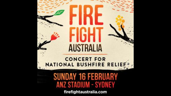 FIRST LINE-UP OF ARTISTS ANNOUNCED FOR FIRE FIGHT AUSTRALIA BENEFIT CONCERT AT ANZ STADIUM