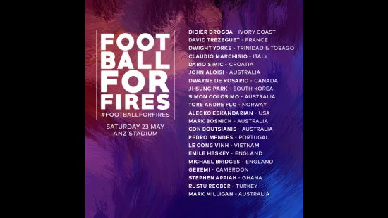 GLOBAL SUPERSTARS CONFIRMED FOR FOOTBALL FOR FIRES EXHIBITION MATCH HONOURING THOUSANDS OF BRAVE VOLUNTEERS