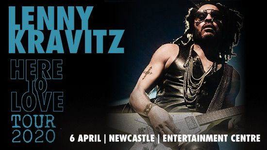 "LENNY KRAVITZ ANNOUNCES ""HERE TO LOVE"" WORLD TOUR COMING TO AUSTRALIA 2020"